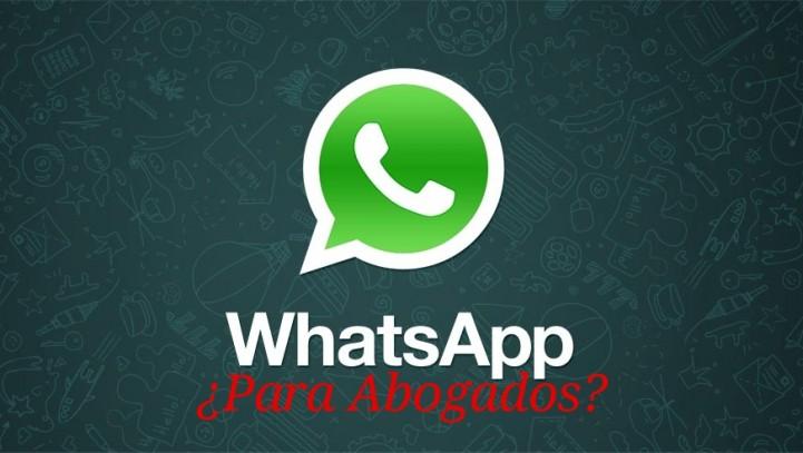 De Abogados y Whatsapp, o cómo usar (o no) Whatsapp por un abogado